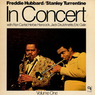 Freddie Hubbard / Stanley Turrentine - In Concert Volume One