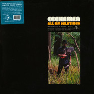 Cochemea - All My Relations Colored Vinyl Edition