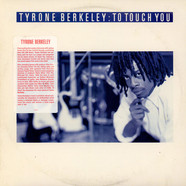 Tyrone Berkeley - To Touch You