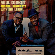 Thornel Schwartz With Bill Leslie - Soul Cookin'