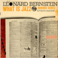 Leonard Bernstein - What Is Jazz?