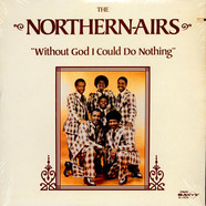 The Northern-Airs - Without God I Could Do Nothing
