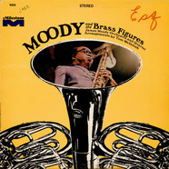 James Moody - Moody And The Brass Figures