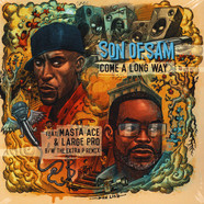 Son Of Sam & Masta Ace - Come A Long Way / Extra P Remix