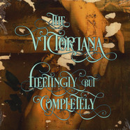 Victoriana, The - Fleetingly, But Completely