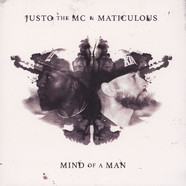 Justo The MC & Maticulous - Mind Of A Man Black Vinyl Edition