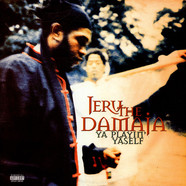 Jeru The Damaja - Ya Playin' Yaself