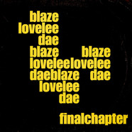Blaze - Lovelee Dae Final Chapter