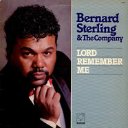 Bernard Sterling & The Company - Lord Remember Me