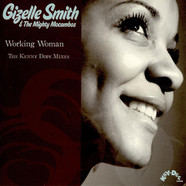 Gizelle Smith & The Mighty Mocambos - Working Woman (The Kenny Dope Mixes)