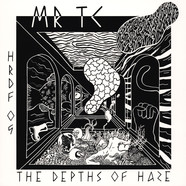 MR TC (Thomas Clarke) - The Depths Of Haze