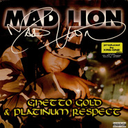 Mad Lion - Ghetto Gold & Platinum Respect