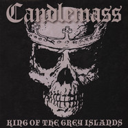 Candlemass - The King Of The Grey Island