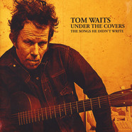 Tom Waits - Under The Covers