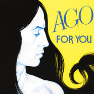Ago - For You 2019 Remastered Transparent Yellow Vinyl Edition
