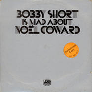 Bobby Short - Bobby Short Is Mad About Noel Coward