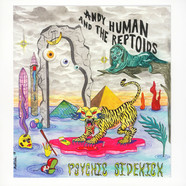 Andy Human And The Reptoids - Psychic Sidekick
