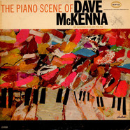 Dave McKenna With Osie Johnson And John Drew - The Piano Scene Of Dave McKenna