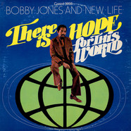 Bobby Jones And New Life - There Is Hope For This World