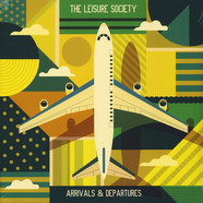 Leisure Society, The - Arrivals & Departures