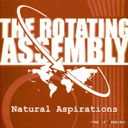 Rotating Assembly, The - Natural Aspirations -The 12