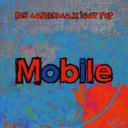 Pan Amsterdam X Iggy Pop - Mobile Feat. Leron Thomas Blue Vinyl Edition