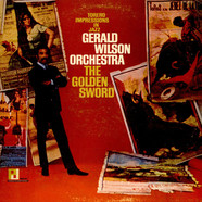 Gerald Wilson Orchestra - The Golden Sword (Torero Impressions In Jazz)
