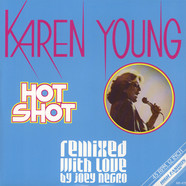 Karen Young - Hot Shot Remixed With Love By Joey Negro