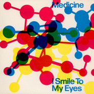 Medicine - I Smile To My Eyes