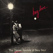 V.A. - Hey Love... (The Classic Sounds Of Sexy Soul)