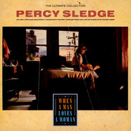 Percy Sledge - The Ultimate Collection - When A Man Loves A Woman