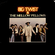 Big Twist And The Mellow Fellows - Big Twist & The Mellow Fellows
