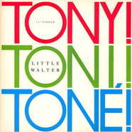 Tony! Toni! Toné! - Little Walter
