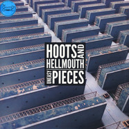 Hoots & Hellmouth - Uneasy Pieces