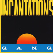 Gang - Incantations