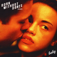 Born Without Bones - Baby