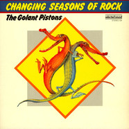 Golant Pistons, The - Changing Seasons Of Rock