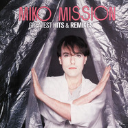 Miko Mission - Greatest Hits & Remixes
