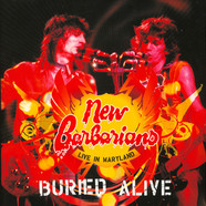 New Barbarians - Buried Alive-Live In Maryland Coloured Vinyl Record Store Day 2019 Edition
