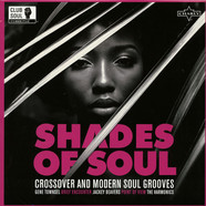 V.A. - Shades Of Soul - Crossover & Modern Soul Grooves