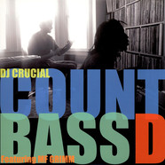 Count Bass D & DJ Crucial - In This Business