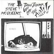 Steve McQueens, The - Trini Trimpop, Get Off The Air!!!!