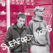 Sleaford Mods - Tied Up In Nottz / The Fear Of Anarchy