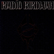 Radio Birdman - Hungry Cannibals