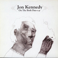 Jon Kennedy - On The Both Days E.P