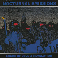 Nocturnal Emissions - Songs Of Love And Revolution Record Store Day 2019 Edition
