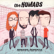 The Nomads - Nomadic Dementia: The Best Of The First 25 Years