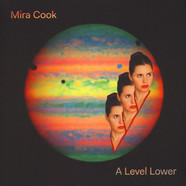 Mira Cook - A Level Lower Colored Vinyl Edition