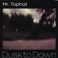 Mr. Tophat - Dusk To Dawn - Part III
