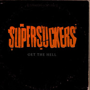 Supersuckers - Get The Hell